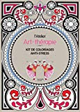 Telecharger Livres L atelier Art therapie Kit de coloriages anti stress (PDF,EPUB,MOBI) gratuits en Francaise