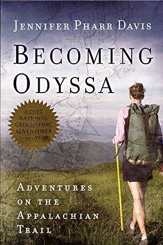 Becoming Odyssa: Adventures on the Appalachian Trail por Jennifer Pharr Davis