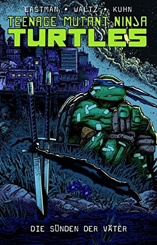 Teenage Mutant Ninja Turtles: Bd. 5: Die Sünden der Väter