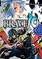Brave 10, Bd. 1