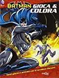 Batman. Gioca & colora. Ediz. illustrata
