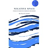 Negative Space: Stories of Migration, Marriage, and Meaning (Degrees of Freedom Book 2)