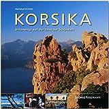 Korsika - Unterwegs auf der Insel der Schönheit: Ein hochwertiger Fotoband mit über 165 Bildern auf 144 Seiten im quadratischen Großformat - STÜRTZ Verlag (Panorama)