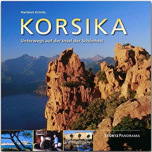 Korsika - Unterwegs auf der Insel der Schönheit: Ein hochwertiger Fotoband mit über 165 Bildern auf 144 Seiten im quadratischen Großformat - STÜRTZ Verlag
