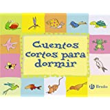 Editorial Bruño Cuentos cortos para dormir (Castellano - a PARTIR DE 3 AÑOS) (Castellano - A PARTIR DE 3 AÑOS - CUENTOS - Cue