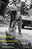 Building Alternatives: The Story of India's Oldest Construction Workers' Cooperative