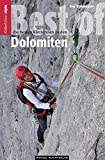 Best of Dolomiten: Die besten Klettereien in den Dolomiten