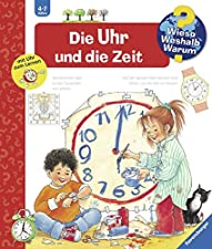 """Die Uhr und die Zeit Wieso Weshalb? Warum?)Das bietet die Kinderbuchreihe """"Wieso?Weshalb?Warum?"""":  Die erfolgreiche Reihe """"Wieso?Weshalb?Warum?"""" vom Ravensburger Verlag erklärt beliebte Sachthemen von Kindern im Alter zwischen vier und sieben Jahren...."""