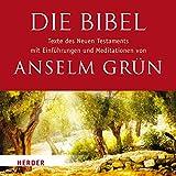 Die Bibel: Texte des Neuen Testaments