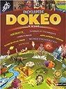 Mon encyclopédie Dokéo 9/12 ans par Dubois