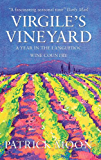 Virgile's Vineyard: A Year in the Languedoc Wine Country (English Edition)