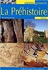 La Prehistoire - Memo par Joussaume