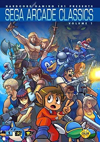 Hardcore Gaming 101 Presents: Sega Arcade Classics Vol. 1 (Revised Edition) (English Edition)