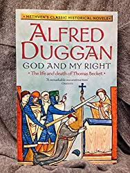 God and My Right (Methven's Classic Historical Novels)