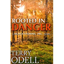 Rooted in Danger (Blackthorne, Inc Book 3) (English Edition)