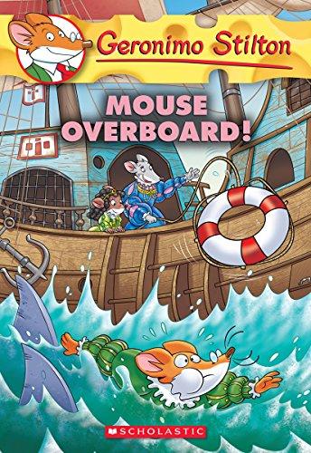 Mouse Overboard! 62 (Geronimo Stilton)
