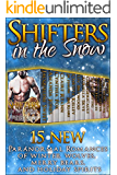 Shifters in the Snow (15 Paranormal Romances of Winter Wolves, Merry Bears, & Holiday Spirits) (English Edition)