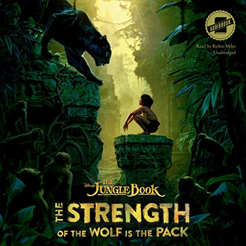 The Strength of the Wolf Is the Pack: Library Edition (The Jungle Book)
