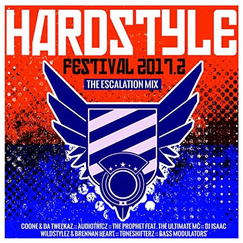 Hardstyle Festival 2017.2 - The Escalation Mix [Explicit]