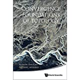 Convergence Foundations of Topology