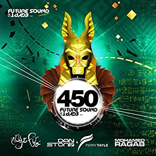 Future Sound of Egypt 450 by ALY & FILA