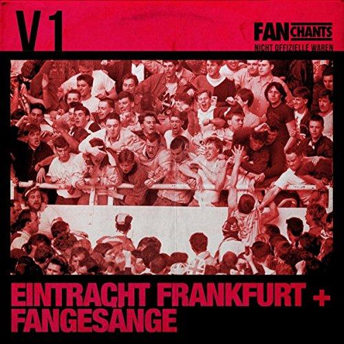 Eintracht Frankfurt: Fangesäng...