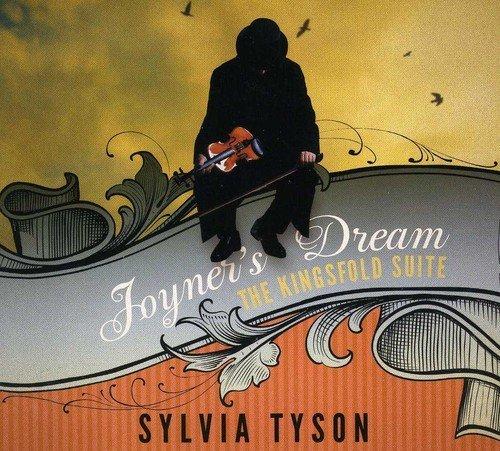joyners-dream-the-kingsfold-suite-by-sylvia-tyson-2011-03-22
