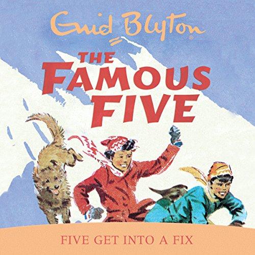 Famous Five: Five Get Into A Fix: Book 17
