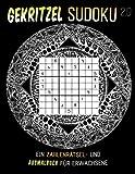 Gekritzel Sudoku 2.0: Ein Zahlenrätsel- und Ausmalbuch für Erwachsene