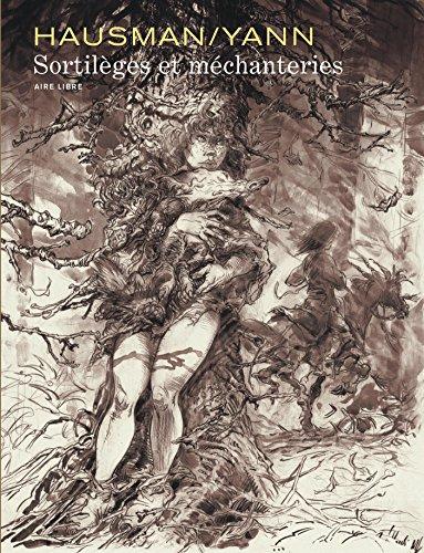 Intégrale Hausman/Yann - tome 0 - Sortilèges et méchanteries par Yann