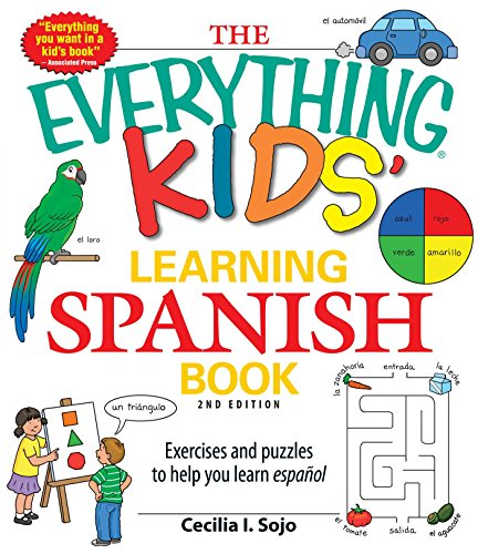 The Everything Kids Learning Spanish Book 2nd Edition (Everything S.)