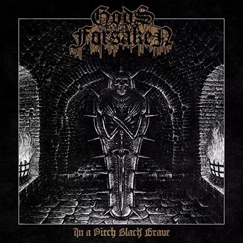 Gods Forsaken: In a Pitch Black Grave (Vinyl) [Vinyl LP] (Vinyl)