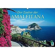 Der Zauber der Amalfitana (Wandkalender 2016 DIN A2 quer): An der Küste südlich von Neapel (Monatskalender, 14 Seiten) (CALVENDO Orte)