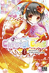 Crystal Girls Edition simple Tome 1