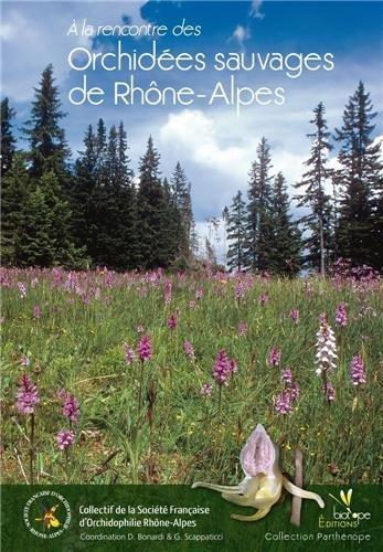 A la rencontre des orchidées sauvages de Rhône-Alpes