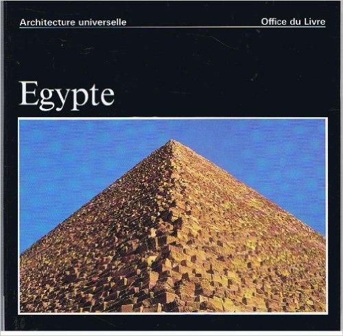 EGYPTE / Architecture universelle de Jean-Louis de Cenival ,Marcel Breuer (Préface),Henri Stierlin (Photographies) ( 1964 )