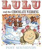 Lulu and the Chocolate Wedding