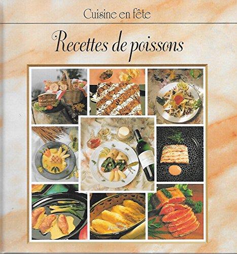Recettes de poissons (Cuisine en fête) par Mireille Steyt