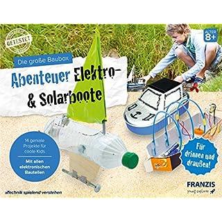 Die große Baubox: Abenteuer Elektro- & Solar-Boote: 14 geniale Boote für coole Kids