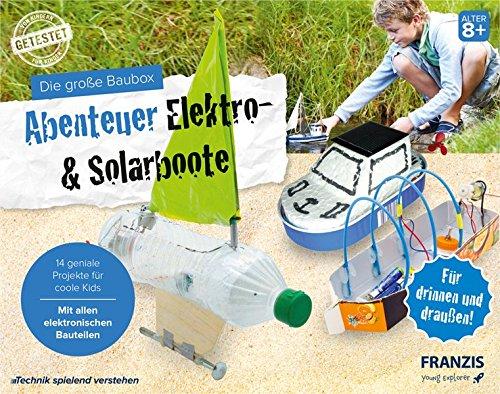 FRANZIS Die große Baubox: Abenteuer Elektro- & Solar-Boote | 14 geniale Projekte für drinnen und draußen | Mit allen elektronischen Bauteilen | Ab 8 Jahren
