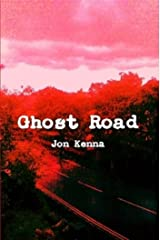 Ghost Road Kindle Edition