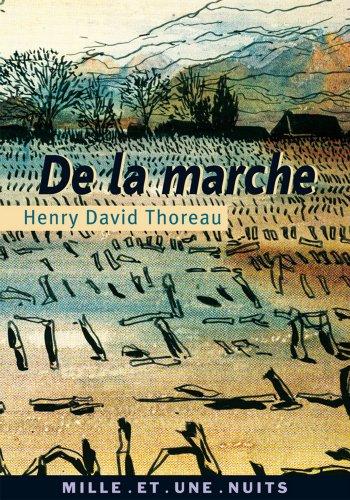 De la marche (La Petite Collection t. 418) par Henry David Thoreau