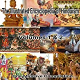 #8: The Illustrated Encyclopedia of Hinduism: Volumes I & II