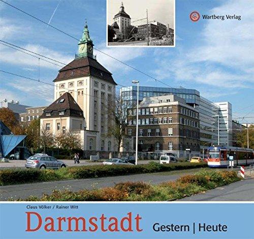 Darmstadt - gestern und heute