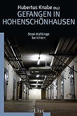 Gefangen in Hohenschönhausen: Stasi-Häftlinge berichten