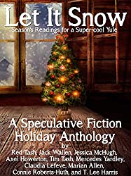 Let it Snow! Season's Readings for a Super-Cool Yule! (Christmas books 2013)