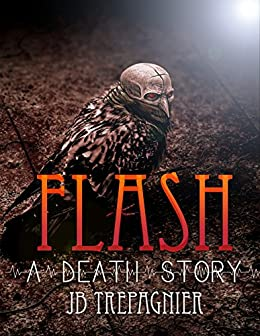 Flash-A Death Story (The Usas Book 1) (English Edition) eBook: JB ...