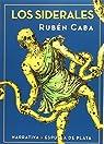 Los siderales par Rubén Caba Martín