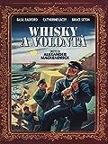 Whisky A Volontà