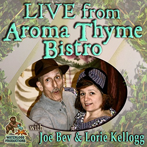 Live from Aroma Thyme Bistro  Audiolibri